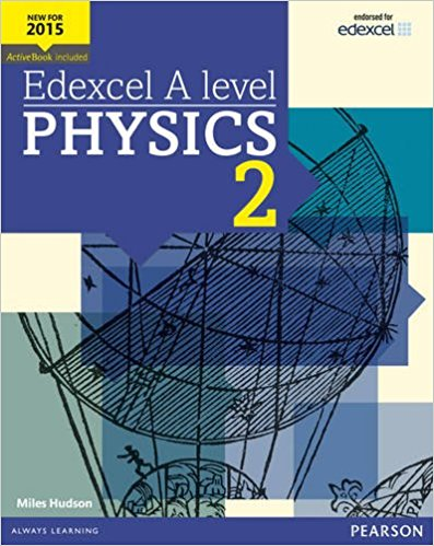Cover image of Physics textbook 2 for Edexcel A Level Physics by Miles Hudson