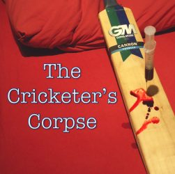 The Cricketer's Corpse - can you work out whodunit?