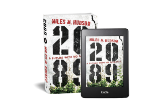 Miles Hudson's novel 2089 pictured as paperback and on a kindle e-reader