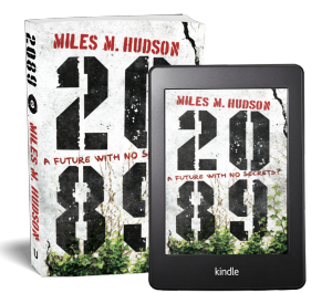 Pictures of Miles Hudson's novel 2089, in paperback and on a kindle e-reader
