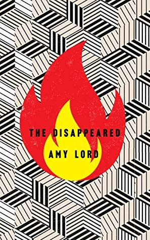 The Disappeared by Amy Lord