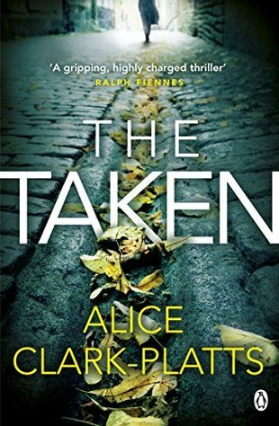 Book cover image for The Taken by Alice Clark-Platts