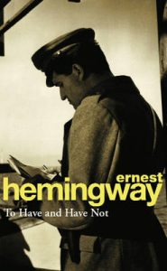 Paperback cover image for To Have and Have Not