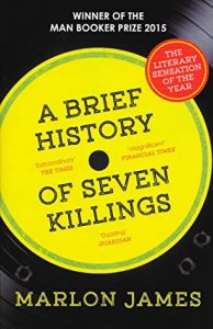 Paperback cover image for A Brief History of Seven Killings by Marlon James