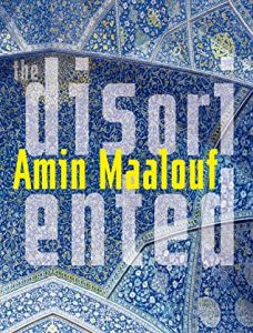 book cover of The Disoriented by Amin Maalouf